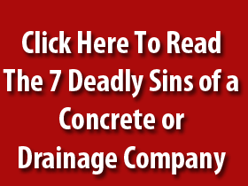 7 Deadly Sins of a Concrete or Yard Drainage Company